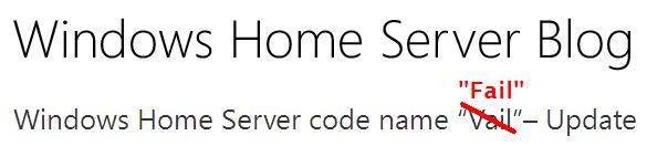 Windows Home Server Vail Fail